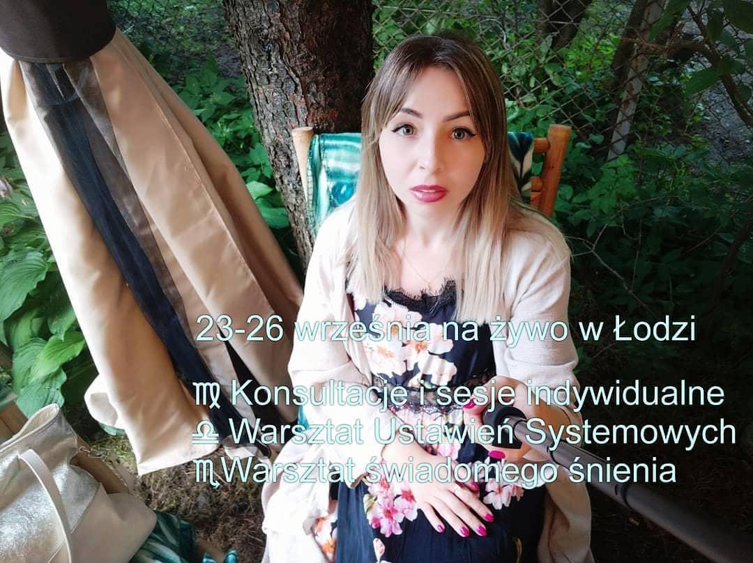 Zapraszam na warsztaty, sesje indywidualne i konsultacje ze mną, które dostępne będą w Łodzi, w dniach 23-26 września, w godz. 12-20:30 🎏Dostępne są 4 miejsca na spotkania indywidualne: Ustawienia systemowe Kroniki Akaszy Synchronizacja kwantowa / Dwupunkt Konsultacja astrologiczna Tarot terapeutyczny I-ching / Dywinacja z chińskiej Księgi Przemian Konsultacja Feng Shui Świadome śnienie Analiza marzeń sennych i wizji Namkha Psychologia transpersonalna Terapia traumy Ustawienia intencji 🎏Dostępne jest kilka miejsc na prace warsztatowe: Ustawienia Systemowe według Berta Hellingera klasyczne ustawienia osobiste i dla biznesu Ustawienia archetypowe i meta-systemowe Ustawienia planetarne/astrologiczne Ustawienia snów 🎏Ustawienia intencji 🎏Warsztaty świadomego śnienia prowadzone metodą Ustawień Systemowych 🎏🐟🐟Koszt pracy własnej na warsztacie to 550zł 🎏🐟Koszt sesji indywidualnej na żywo to ~650zł - jest to koszt np. dla sesji ustawień lub Kronik Akaszy: 450zł koszt sesji online trwającej do 2.5 h plus 200zł dopłata dla sesji na żywo 🎏Rezerwacja sesji lub miejsc na warsztacie odbywa się przez ich opłacenie W przypadku rezygnacji z sesji zwracana jest wpłacona kwota pomniejszona o 150zł - opłatę administracyjną 🌊🎏Ze względu na dużą ilość chętnych na sesje indywidualne na żywo, zachęcam Cię do kontaktu przynajmniej kilka dni wcześniej Irmina 📲🗾🏘️Kontakt z nami: 📧Directionfuture.media@gmail.com 💻https://spaceluminous.com/kontakt/ ☎️516 615 773, 576 877 236 Irmina - osoba prowadząca